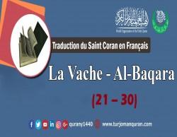 Traduction de Saint Coran en Français - La Vache - Al-Baqara [30 – 21]