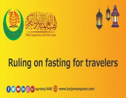 Ruling on fasting for travelers
