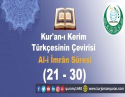 Kur'an-ı Kerim Türkçesinin Çevirisi -  Al-i İmrân Sûresi – ( 21–30 )