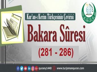 Kur'an-ı Kerim Türkçesinin Çevirisi -  Bakara Sûresi ( 281- 286)