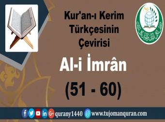 Kur'an-ı Kerim Türkçesinin Çevirisi -  Al-i İmrân Sûresi – (51–60 )