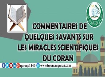 COMMENTAIRES DE QUELQUES SAVANTS SUR LES MIRACLES SCIENTIFIQUES DU CORAN
