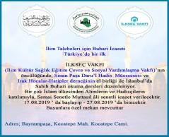 İstanbul: Türkiye'de ilk defa Peygamber Hadisinin kıdemli bilginlerinin katılımıyla Sahih-i Buhari'yi okumaya meclis