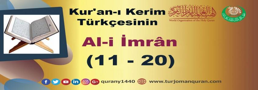 Kur'an-ı Kerim Türkçesinin Çevirisi -  Al-i İmrân Sûresi – (11–20 )