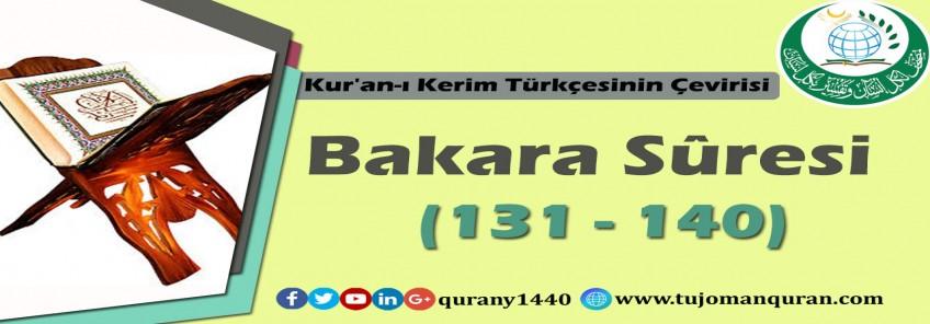 Kur'an-ı Kerim Türkçesinin Çevirisi -  Bakara Sûresi (131 - 140)