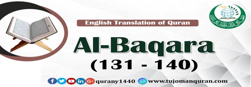 Translation of Quran-     Al-Baqara -   (140-131)