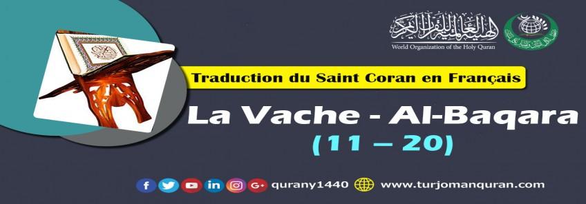 Traduction de Saint Coran en Français - La Vache - Al-Baqara [20 – 11]