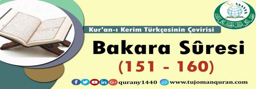 Kur'an-ı Kerim Türkçesinin Çevirisi -  Bakara Sûresi (151 - 160)