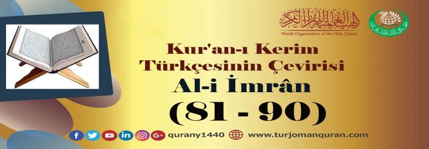 Kur'an-ı Kerim Türkçesinin Çevirisi -  Al-i İmrân Sûresi – (81– 90)