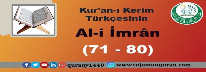 Kur'an-ı Kerim Türkçesinin Çevirisi -  (Al-i İmrân Sûresi – (71-80