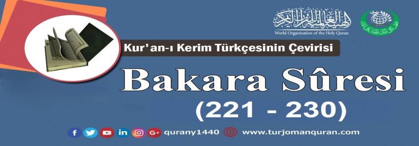Kur'an-ı Kerim Türkçesinin Çevirisi -  Bakara Sûresi ( 221- 230)