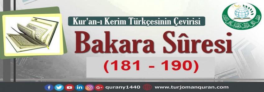 Kur'an-ı Kerim Türkçesinin Çevirisi -  Bakara Sûresi (181 - 190)