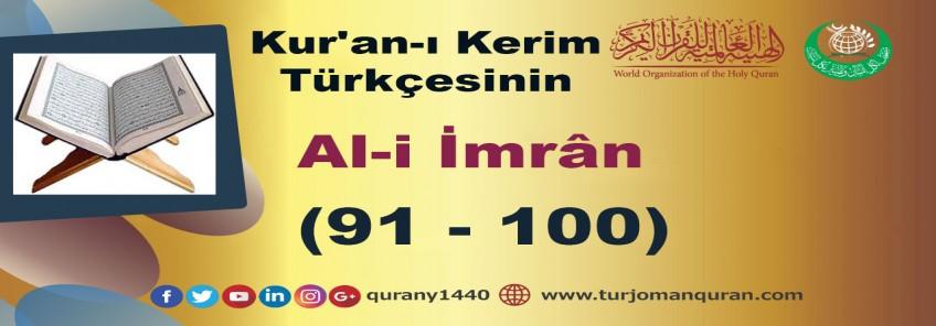 Kur'an-ı Kerim Türkçesinin Çevirisi -  Al-i İmrân Sûresi – (91–100)