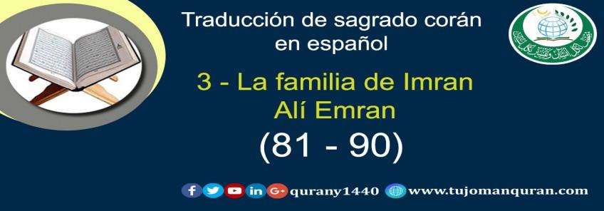 Traducción de sagrado corán en español –  3 - La familia de Imran Alí Emran -   (81-90)