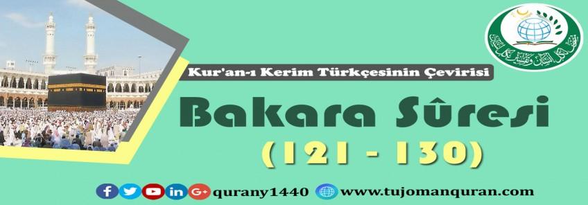Kur'an-ı Kerim Türkçesinin Çevirisi -  Bakara Sûresi (121 - 130)